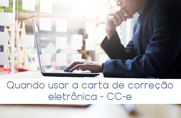 Quando usar a carta de correção eletrônica – CC-e