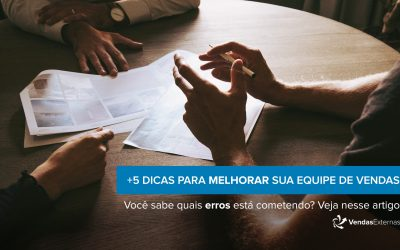 5 dicas para melhorar sua equipe de vendas