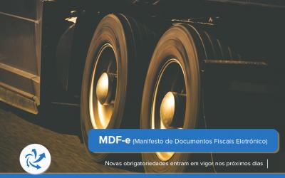 Novas obrigatoriedades da MDF-e entram em vigor nos próximos dias
