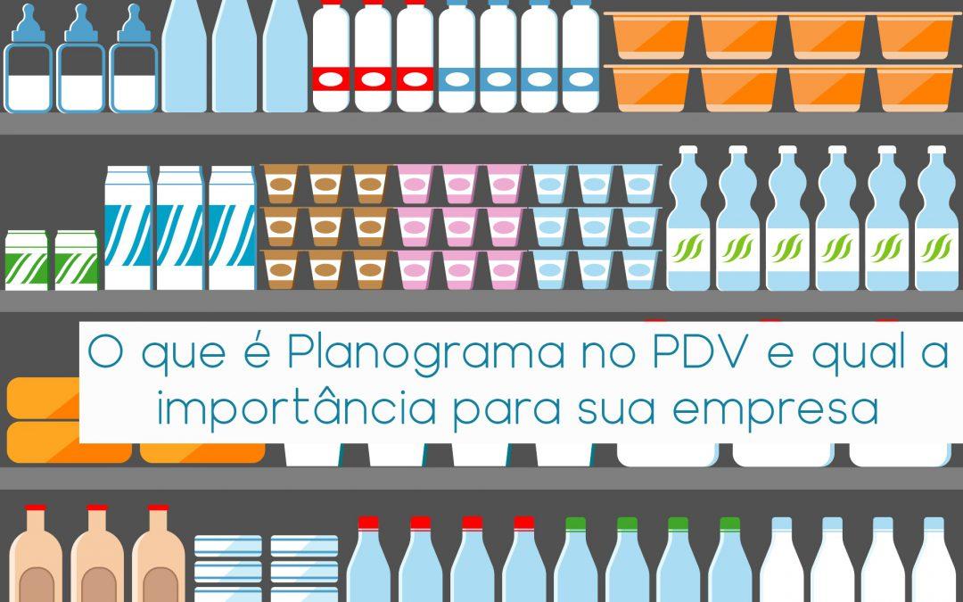 O Que é Planograma no PDV e qual a importância para sua empresa