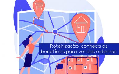Roteirização: conheça os benefícios para vendas externas